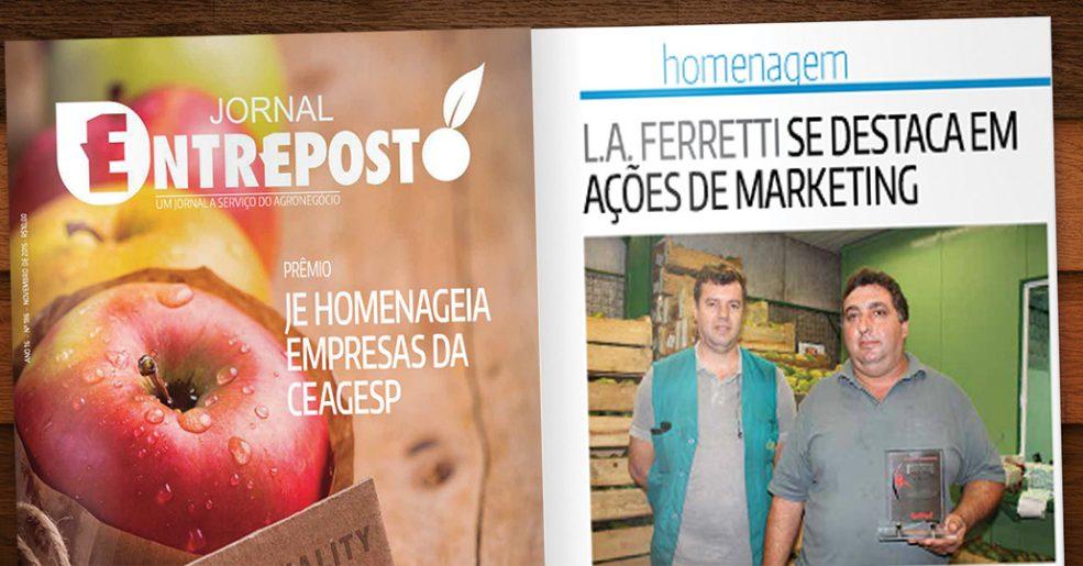 Quality Premium: L.A Ferretti recebe homenagem do Jornal Entreposto
